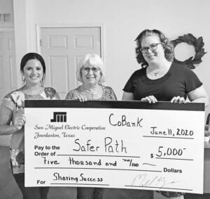 Safer Path Family Violece Shelter received a contribution of $5,000 from SMEC's 2020 CoBank Sharing program. Pictured, from left, are Andrea Rathmell, Safer Path Outreach Coordinator; Sharon Shearrer, San Miguel Electric Cooperative; and Rhonda Williamson, Safer Path Executive Director.