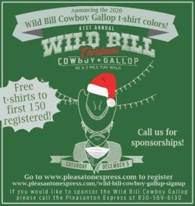 """Get a FREE Wild Bill """"Christmas"""" Cowboy Gallop t-shirt by being one of the first 150 people to sign up! You can register on the Pleasanton Express website at www.pleasantonexpress.com/wild-bill-cowboy-gallup-signup/ or call our office at 830-569-6130."""