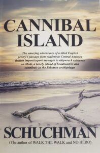 """""""Cannibal Island"""" features the amazing adventures of a titled English gentry's passage from student to Central America. He finds himself washed up amidst headhunters and cannibals and rescues a maiden."""